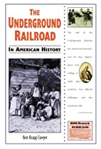 The Underground Railroad in American History…