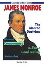 James Monroe (United States Presidents) by…
