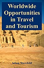 Worldwide Opportunities in Travel and…