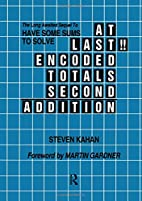 At Last!!: Encoded Totals Second Addition by…