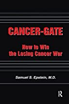 Cancer-Gate: How to Win the Losing Cancer…