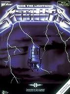 Metallica - Ride the Lightning* by Metallica