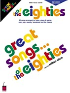 Great Songs of the Eighties Edition