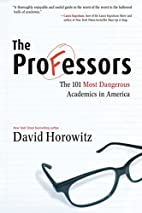 The Professors: The 101 Most Dangerous…