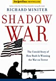 Miniter, Richard: Shadow War: The Untold Story of How America is Winning the War on Terror