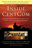 Lukeman, Noah: Inside CentCom: The Unvarnished Truth About The Wars In Afghanistan And Iraq