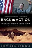 ROZELLE, DAVID M.: Back In Action: An American Soldier's Story Of Courage, Faith And Fortitude