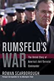Scarborough, Rowan: Rumsfeld's War: The Untold Story Of America's Anti-Terrorist Commander