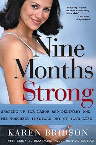 nine-months-strong-shaping-up-for-labor-and-delivery-and-the-toughest-physical-day-of-your-life