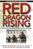 Timperlake, Edward: Red Dragon Rising: Communist China's Military Threat to America