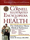Gotto, Antonio M.: The Cornell Illustrated Encyclopedia of Health: The Definitive Home Medical Reference