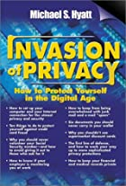 Invasion of Privacy: How to Protect Yourself&hellip;