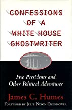 Confessions of a White House Ghost Writer:…