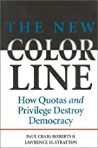 The New Color Line by Paul C. Roberts