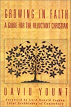 Growing in Faith: A Guide for the Reluctant…