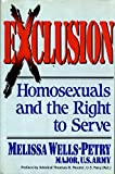 Wells-Petry, Melissa: Exclusion: Homosexuals and the Right to Serve