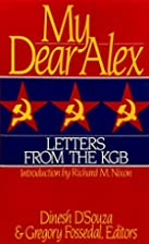 My Dear Alex: Letters From The KGB by Dinesh&hellip;