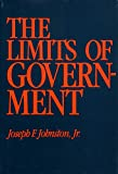 Johnston, Joseph F.: The Limits of Government