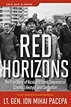 Red horizons : the true story of Nicolae and…