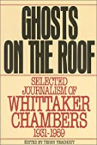 Ghosts on the Roof (Library of Conservative…