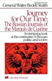 Custine, Astolphe, Marquis De: Journey for Our Time: The Russian Journals of the Marquis De Custine