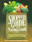 Shopper's Guide to Natural Foods by…
