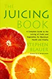 Blauer, Stephen: Juicing Book