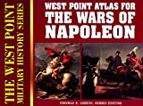 Griess, Thomas: Campaign Atlas to the Wars of Napoleon