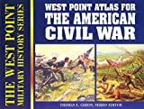 Greiss, Thomas E.: Atlas for the American Civil War