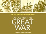 Griess, Thomas: Campaign Atlas to the Great War