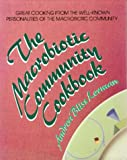 Lerman, Andrea Bliss: Macrobiotic Community Cookbook
