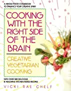 Cooking with the Right Side of the Brain by…