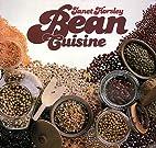 Bean Cuisine by Janet Horsley