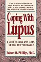 Coping With Lupus: A Practical Guide to…