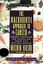 Macrobiotic Approach to Cancer by Michio…