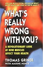 What's Really Wrong with You?: A…
