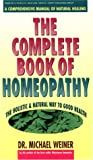 Weiner, Michael: Complete Book of Homeopathy
