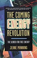 The Coming Energy Revolution: The Search for…