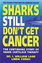 Sharks Still Don't Get Cancer: The…