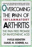 Eisenstein, Phyllis: Overcoming the Pain of Inflammatory Arthritis