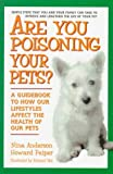 Anderson, Nina: Are You Poisoning Your Pets