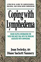 Coping with Lymphedema by Diane Sackett…