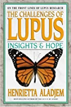 The Challenges of Lupus: Insights and Hope…