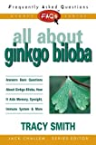 Challem, Jack: All About Gingko Biloba