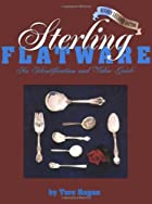 Sterling Flatware Identification & Value Guide by Tere Hagan ...