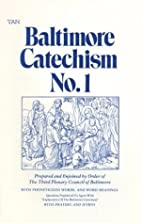 Baltimore Catechism No.1: A Catechism of…