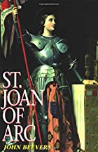 Saint Joan of Arc by John Beevers