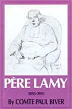 Pere Lamy by Paul Biver
