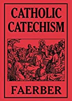 Catechism for the Catholic parochial schools…