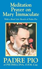 Meditation Prayer on Mary Immaculate by…